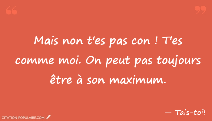 Citation tais toi 063336